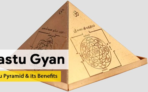 Vastu Pyramid & Its Benefits