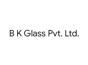 B K Glass Pvt. Ltd.