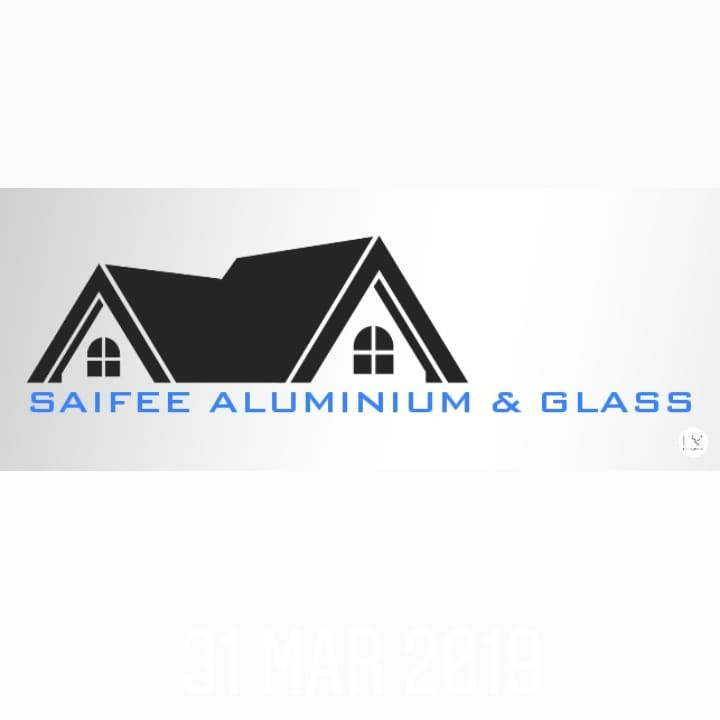 Saifee Aluminium and Glass